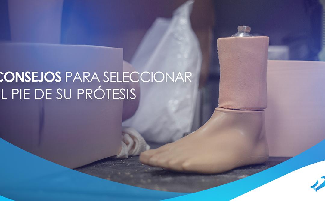 Consejos para seleccionar el pie de su prótesis